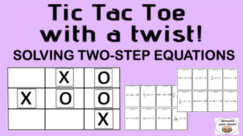 Solving Two-Step Equations – Tic Tac Toe with a Twist Game