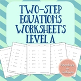 Two-Step Equations Worksheets - Level A