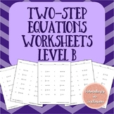 Two-Step Equations Worksheets - Level B