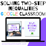 Solving Two-Step Inequalities (Google Form & Interactive V