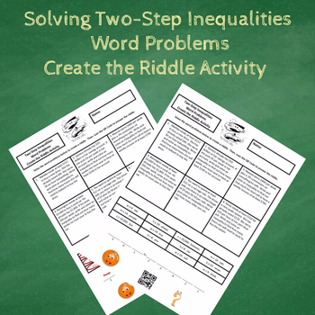 Solving Two-Step Inequalities Word Problems Create the Riddle Activity