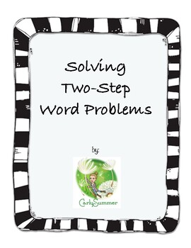 Solving Two-Step Word Problems