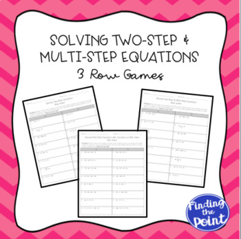 3 Solving Two-Step and Multi-Step Equations Row Games
