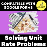 Solving Unit Rate Problems Quiz for Google Forms™ - 6.RP.3