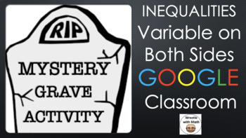 Solving Variable on Both Sides Inequalities – Graveyard Breakout for Google