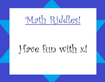 Solving Variables with Riddles!