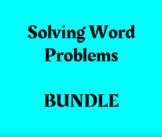 Solving Word Problems BUNDLE