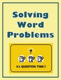 Solving Word Problems:  Math Posters and Graphic Organizer