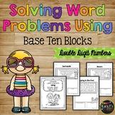 Solving Word Problems Using Base Ten Blocks (Double Digit Numbers)