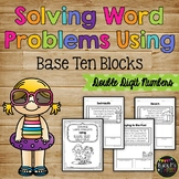 Solving Word Problems Using Base Ten Blocks (Double Digit Numbers)