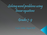 Solving Word Problems Using Linear Equations (Math PowerPoint for Grades 7-9)