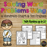 Word Problems Using a Hundreds Chart & Ten Frames (Number up to 20)