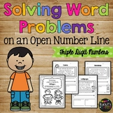 Word Problems Using a Number Line (Triple Digit Numbers)