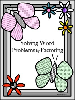 Solving Word Problems by Factoring