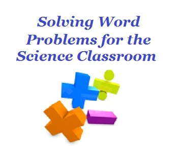 Solving Word Problems for the Science Classroom