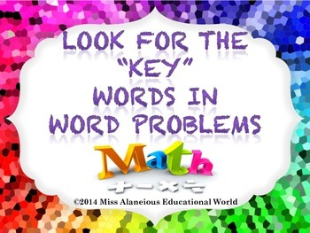 """Solving Word Problems in Math: Using the """"Key"""" Words to Find Solutions!"""
