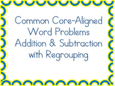 Common Core Word Problems - Addition & Subtraction with Regrouping (Gr. 2-4)