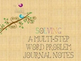 Solving a Multi-Step Word Problem Journal Notes