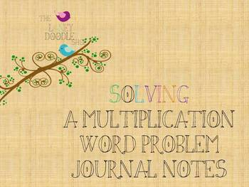 Solving a Multiplication Word Problem Journal Notes