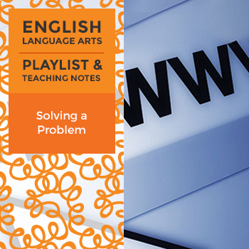 Solving a Problem - Playlist and Teaching Notes