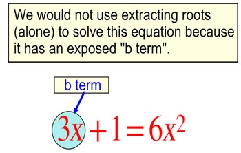 Solving a Quadratic by Extracting Roots, Intro + 7 Assignm