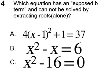 Solving a Quadratic by Extracting Roots, Intro + 7 Assignments for SMART