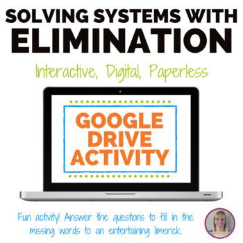 Solving a System with Elimination Fun Limerick Activity - GOOGLE SLIDES VERSION