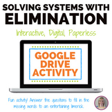 Solving a System with Elimination Fun Digital Activity for