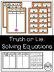 Solving and Comparing Equations: Truth or Lie? Partner Sorting Activity