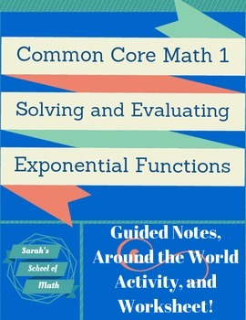 Solving and Evaluating Exponential Functions: Guided Notes