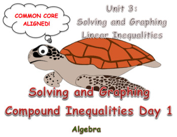 Solving and Graphing Compound Inequalities Day 1