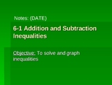 Solving and Graphing Inequalities using Addition and Subtraction