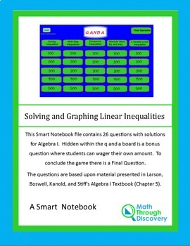 Algebra I:  Smartboard Q and A Game-Solving and Graphing Linear Inequalities