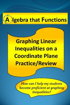 Inequalities Graphing on Coordinate Plane Practice/Review