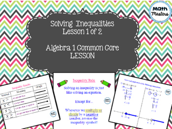 Solving and Modeling Linear Inequalities Lesson 1 of 2