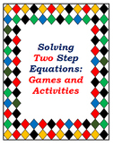 Solving and Understanding Two Step Equations: Games and Ac