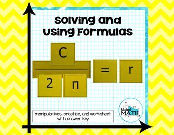 Solving and Using Formulas