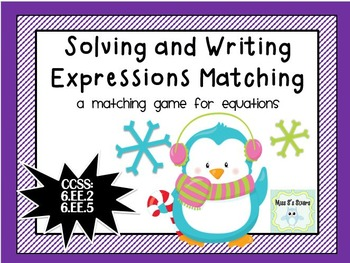 Solving and Writing Expressions Matching