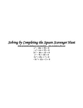 Solving by Completing the Square Scavenger Hunt
