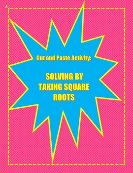 Solving by Taking Square Roots Activity