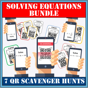 Solving equations MEGA PACK QR scavenger hunt