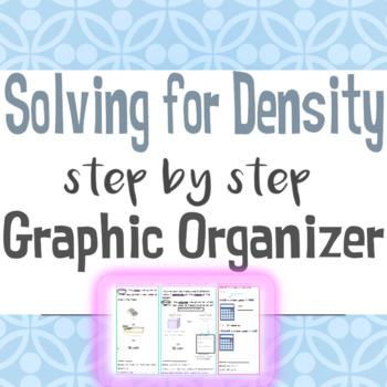 Solving for Density Graphic Organizer