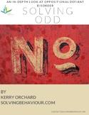 Solving for ODD (Oppositional Defiant Disorder ) An In-Depth Look