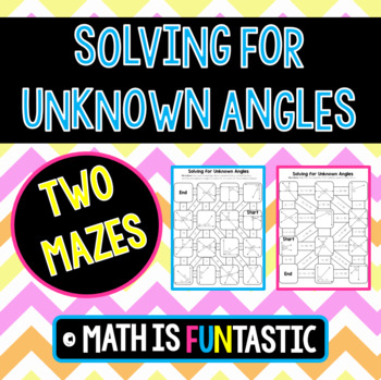 Solving for Unknown Angles Maze