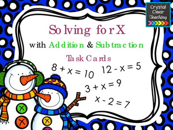 Solving for X using Addition & Subtraction - Winter Themed