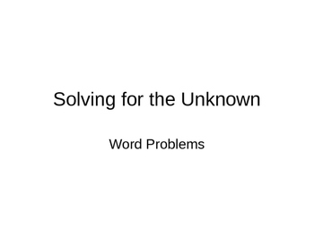 Solving for the Unknown