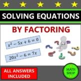 Solving Quadratic Equations by Factoring Solving Quadratic