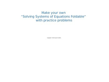Solving systems of equations foldable (student-created) wi