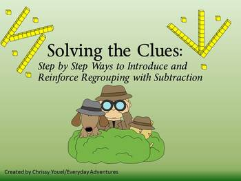 Solving the Clues:  Introducing and Reinforcing Subtractio
