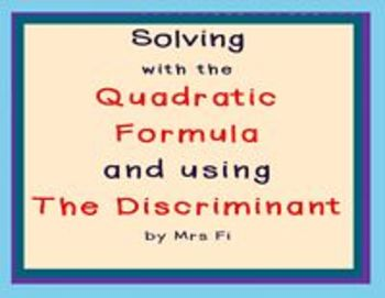 Quadratic Equations - Lesson 7 - Quadratic Formula & the Discriminant